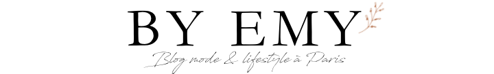BY EMY - Blog mode & lifestyle à Paris
